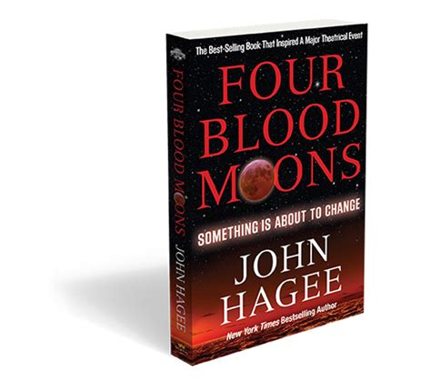 by john hagee four blood moons john hagee s book four blood moons available online