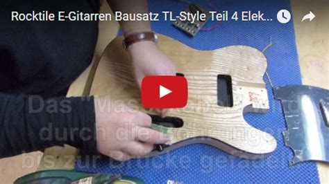 E Gitarre Selbst Lackieren by Rocktile Tl Design E Gitarre Bausatz Selber Bauen Do It