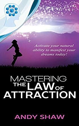 libro law of attraction mastering the law of attraction english edition ebook andy shaw amazon es tienda kindle