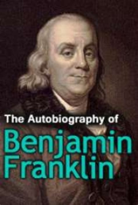 biography benjamin franklin epub the autobiography of benjamin franklin by benjamin