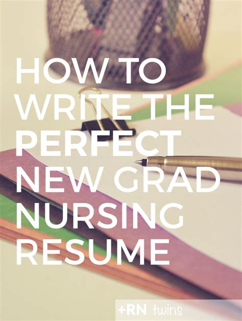 How To Write A Nursing Resume New Grad by How To Write The New Grad Resume Nursing Resume