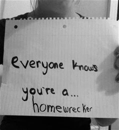 quotes about homewrecker quotesgram