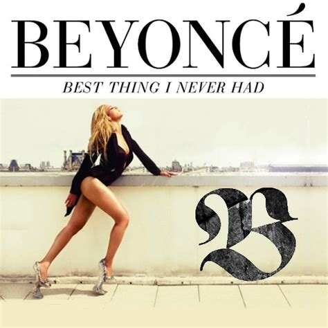 best i had modern pop sheet beyonce best thing i never had