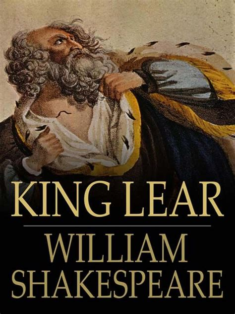 king lear books king lear william shakespeare william shakespeare