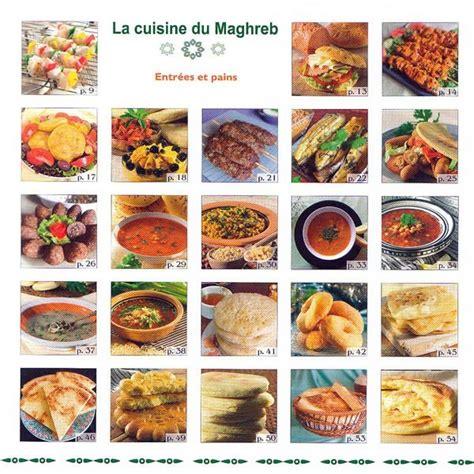 cuisine du maghreb la cuisine du maghreb entr 233 es et pains le 239 la oufkir