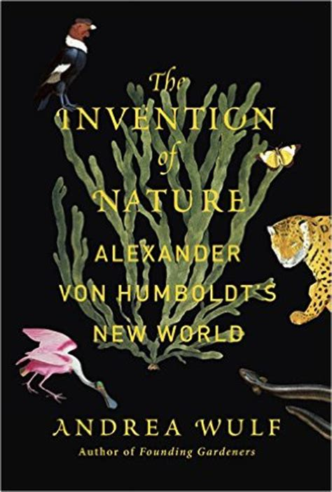 book review the invention of nature open letters monthly an arts and literature review