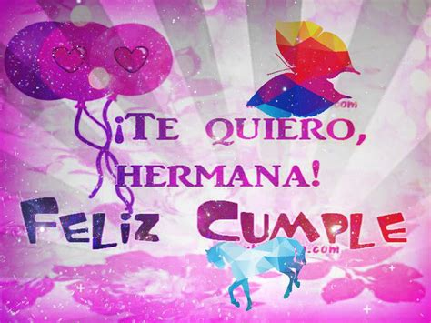 imagenes de feliz cumpleaños para la mejor hermana mensajes y frases de cumplea 241 os para una hermana