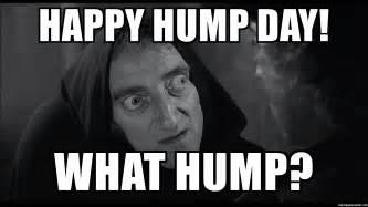 Happy Hump Day Meme - happy hump day what hump frankenstein igor meme