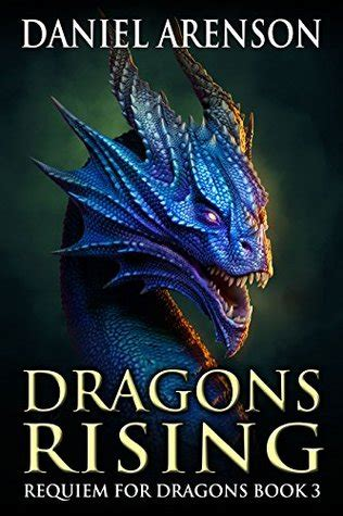 book review dragons rising requiem for dragons 3 by