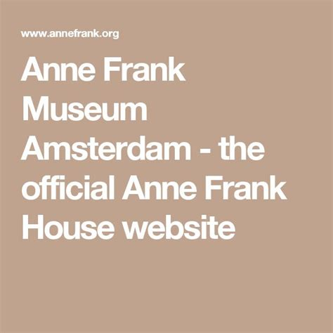 buy anne frank house tickets online best 25 anne frank museum tickets ideas on pinterest anne frank died anne frank