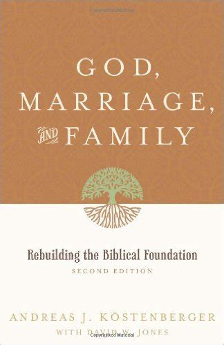 modeling family god s way books god marriage and family by andreas j k 246 stenberger w