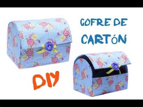 como hacer un cofre de carton diy cofre de cart 243 n youtube