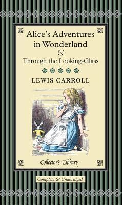anna karenina macmillan collectors 1509827781 alice s adventures in wonderland through the looking glass lewis carroll 9781904633327