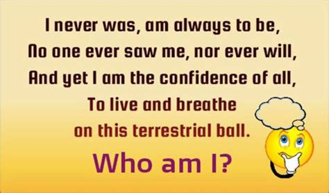 riddle of the day i never was am always to be