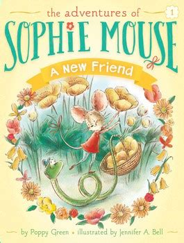 my friend series books the adventures of mouse books by poppy green and