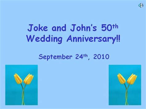 Powerpoint Slide Show Oma And Opa 50th 2 Authorstream 50th Birthday Slideshow Templates