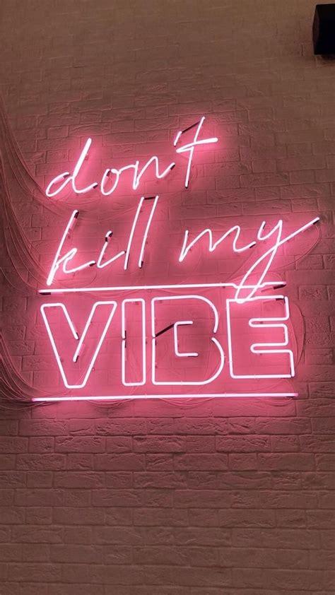 atkizzyriley pink neon wallpaper neon quotes neon