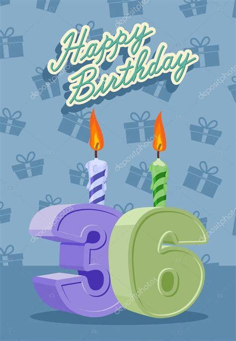 imagenes vectoriales feliz cumpleaños tarjeta del feliz cumplea 241 os con el cumplea 241 os n 250 mero 36