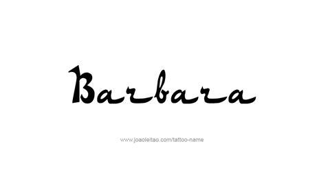 barbara tattoo design barbara name images search