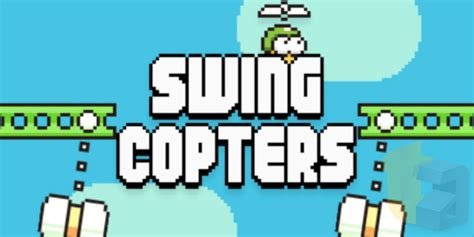 flappy bird swing copters this is swing copters dong nguyen s follow up creation to