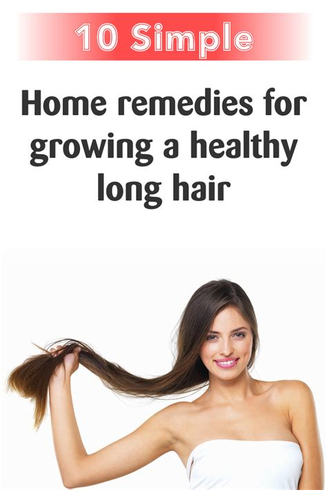 10 simple home remedies for growing a healthy hair