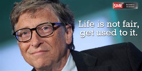 Bill Gates Is Not Fair top 10 inspirational bill gates quotes sme business academy