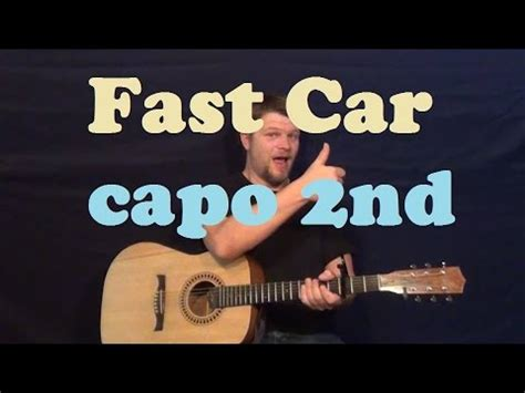 tutorial guitar fast car fast car tracy chapman easy guitar lesson capo 2nd how