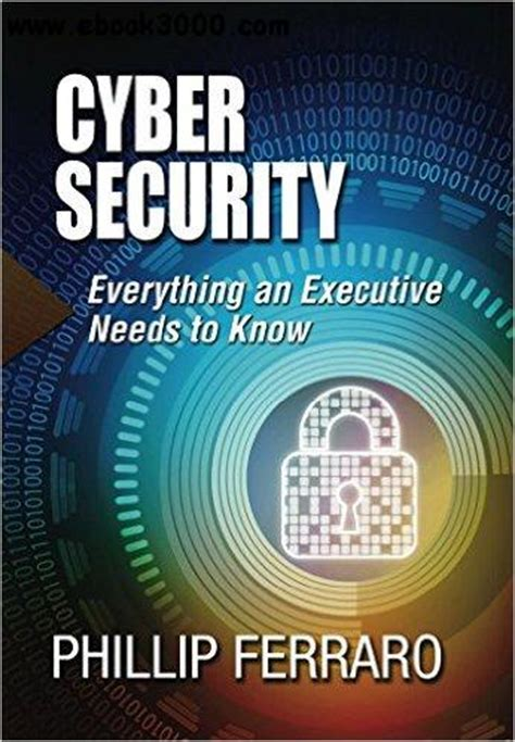 cyber security everything an executive needs to
