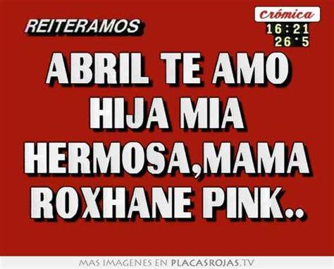 imagenes te extraño hija mia abril te amo hija mia hermosa mama roxhane pink placas