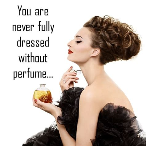The Perfumes You Only You See In by Best 25 Perfume Quotes Ideas On Quotes