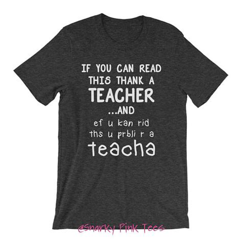 if you can read gifts teacher shirt teacher gift if you can read this thank a