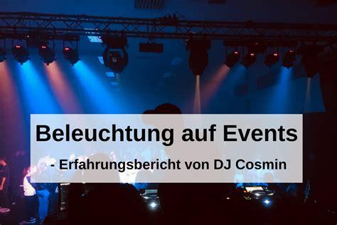 dj beleuchtung beleuchtung auf events die besten tipps vom dj