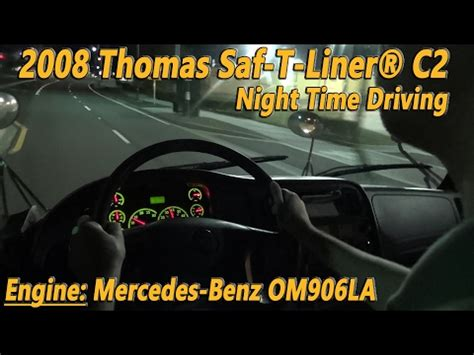 night time driving 2008 thomas saf t liner® c2 with mbe