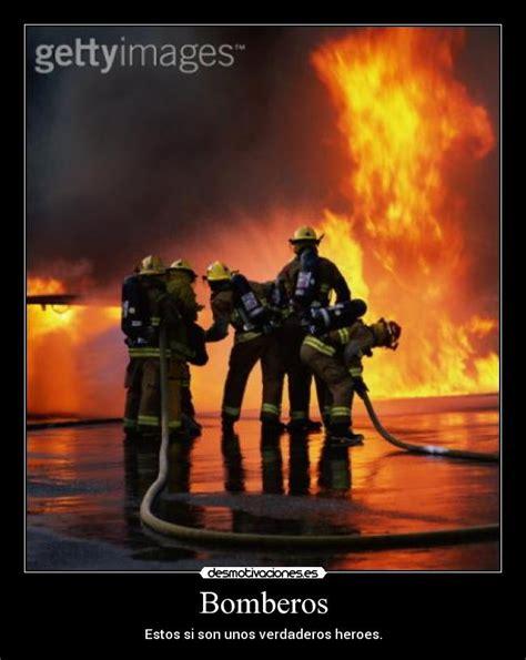 imagenes emotivas de bomberos im 225 genes y carteles de bomberos pag 9 desmotivaciones