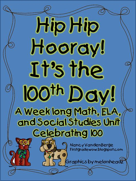 hooray for the 100th day grade wow hip hip hooray it s the 100th day