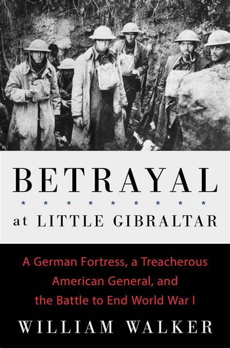 on memoir of an american betrayed by the cia books betrayal at gibraltar book by william walker