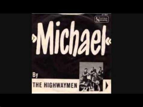 michael row the boat ashore translation the highwaymen michael row the boat ashore youtube