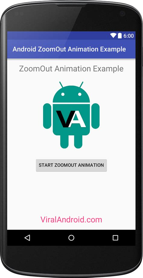 layout zoom in android exle zoom out animation in android viral android tutorials