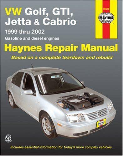 vw golf gti jetta haynes repair manual for 1993 thru 1998 and vw cabrio 1995 thru 2002 with jetta 2002
