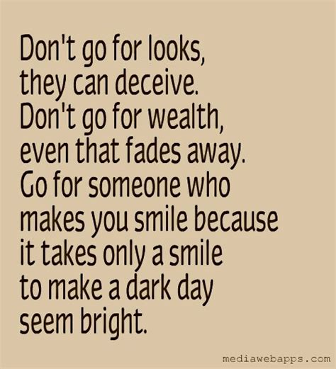 Looks Can Decieve by Don T Go For Looks They Can Deceive Don T Go For Wealth
