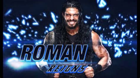 theme song of roman reigns theme song roman reigns youtube