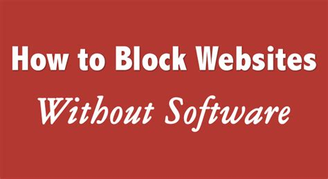 how to block websites on your pc without using software blocking adult websites homemade porn