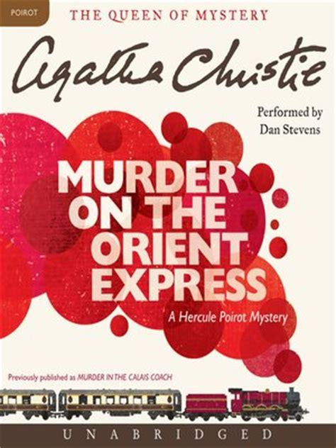 murder on the orient express books agatha christie 183 overdrive rakuten overdrive ebooks