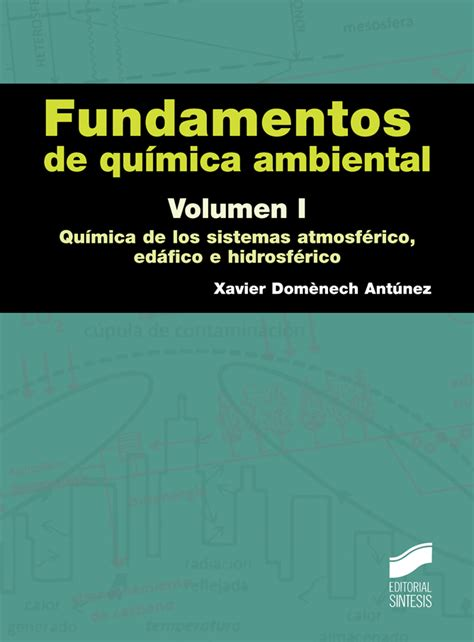 libro vulvete imparable volumen i fundamentos de quimica ambiental volumen i libro 1902 manuales de quimicas 1
