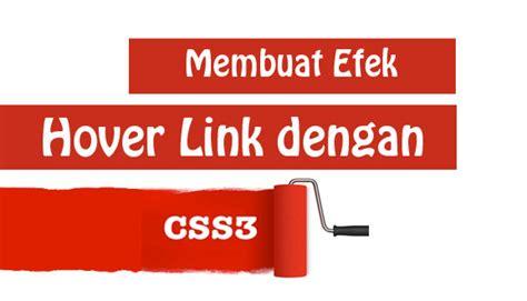 membuat link berubah warna css trustme membuat efek hover link dengan css