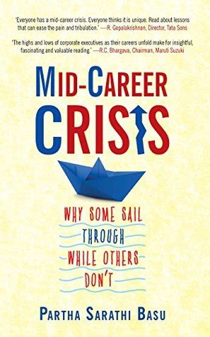 Mba Mid Career Start by Mid Career Crisis Why Some Sail Through While Others Don