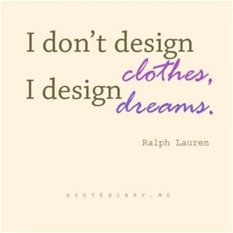 fashion design quotes inspirational 16 best ideas about quotes from famous fashion designers