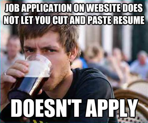 Application Meme - cut and paste memes image memes at relatably com