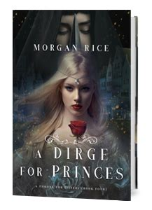 a dirge for princes a throne for book four
