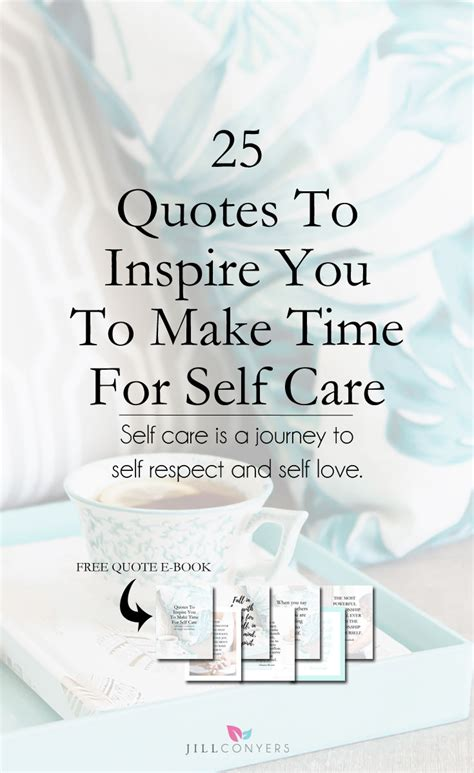 quotes to inspire you to make time for self care